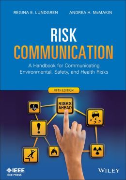 Regina Lundgren wrote the book on risk communication